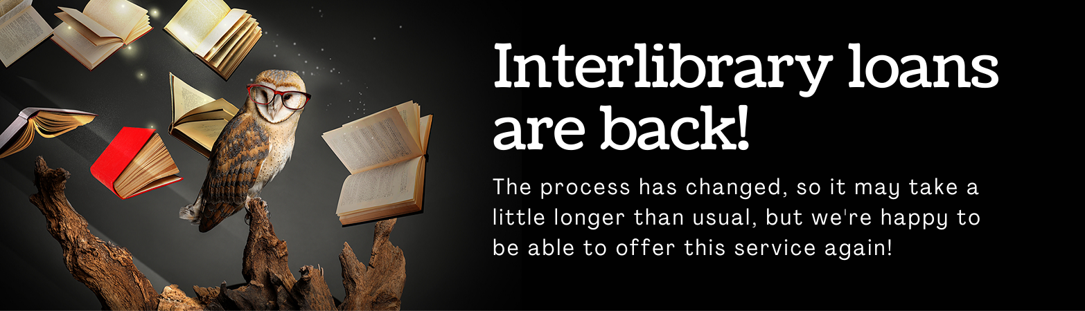 Inter library loans are back!