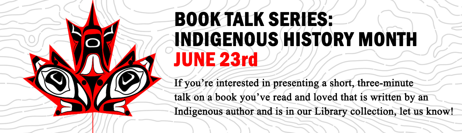 Seeking booktalkers for the next library book talk series celebrating National Indigenous Month