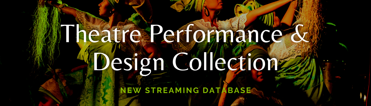 Theatre Performance & Design Collection